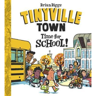 Time for School! (A Tinyville Town Book) (BOK)