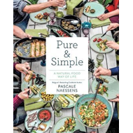 Pure and Simple: Natural Food for Health and Happiness (BOK)