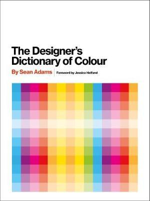 Designer's Dictionary of Colour �UK edition] (BOK)