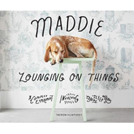 Maddie Lounging On Things (BOK)