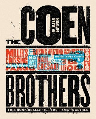 Coen Brothers: This Book Really Ties the Films Together (BOK)