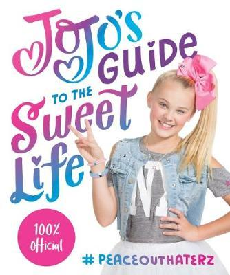 JoJo's Guide to the Sweet Life (BOK)