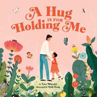 Hug Is for Holding Me (BOK)