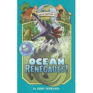 Produktbilde for Ocean Renegades! (Earth Before Us #2): Journey through the P (BOK)