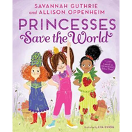 Princesses Save the World (BOK)