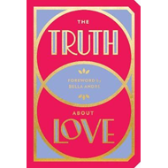 Truth About Love (BOK)