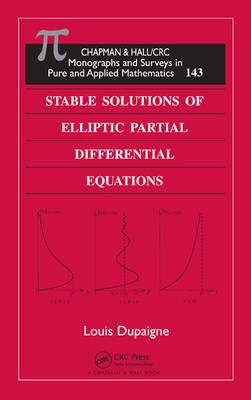Stable Solutions of Elliptic Partial Differential Equations (BOK)