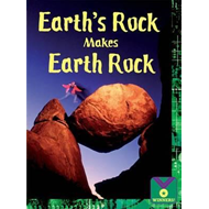 Earth's Rock Makes Earth Rock: Earth Science, Rocks and Minerals (BOK)