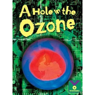 A Hole in the Ozone: Earth Science (BOK)