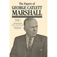 "The Papers of George Catlett Marshall: v. 6: ""The Whole World Hangs in the Balance,"" January 8, 1947 (BOK)"