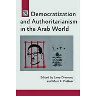 Democratization and Authoritarianism in the Arab World (BOK)