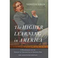 Higher Learning in America: The Annotated Edition (BOK)