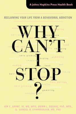 Why Can't I Stop? (BOK)