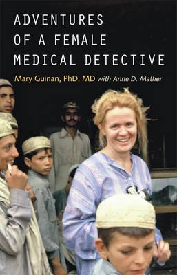 Adventures of a Female Medical Detective (BOK)