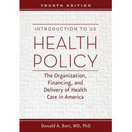 Introduction to US Health Policy (BOK)