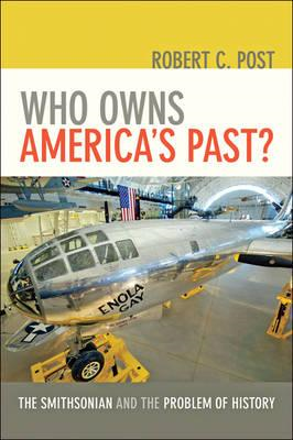 Who Owns America's Past? (BOK)