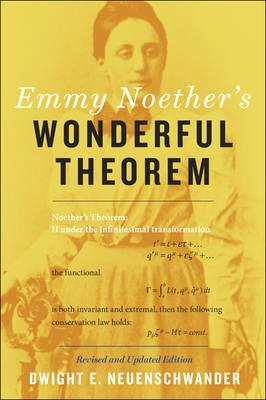 Emmy Noether's Wonderful Theorem (BOK)