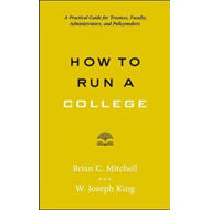 How to Run a College (BOK)