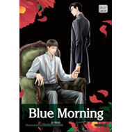 Blue Morning: 1: Yaoi Manga (BOK)