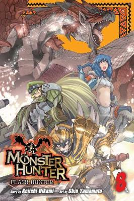 Monster Hunter: Flash Hunter, Vol. 8 (BOK)
