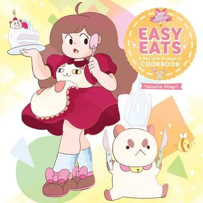 Easy Eats: A Bee and PuppyCat Cookbook (BOK)