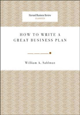 How to Write a Great Business Plan (BOK)