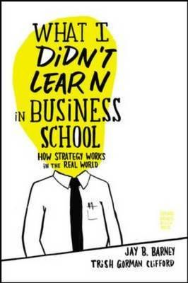 What I Didn't Learn in Business School (BOK)