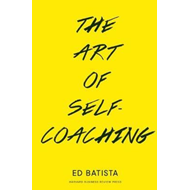 Art of Self-Coaching (BOK)