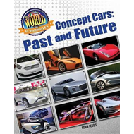 World of Automobiles: Concept Cars: Past and Future (BOK)