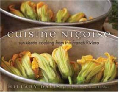 Cuisine Nicoise: Sun-Kissed Cooking from the French Riviera (BOK)