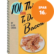 Produktbilde for 101 More Things to Do with Bacon (BOK)