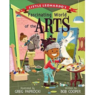 Little Leonardo's Fascinating World of the Arts (BOK)