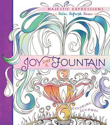 Adult Coloring Journal: Joy Like a Fountain (BOK)