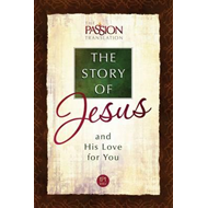 Tpt the Story of Jesus and His Love for You (BOK)