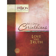 Tpt Passion Translation: 1st & 2nd Corinthians - Love and Tr (BOK)