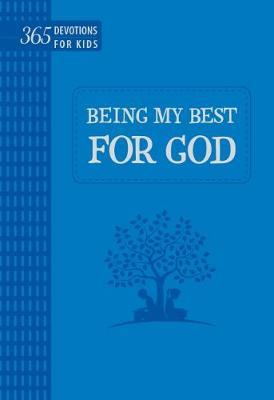 Being My Best for God: 365 Devotions for Kids (Blue) (BOK)