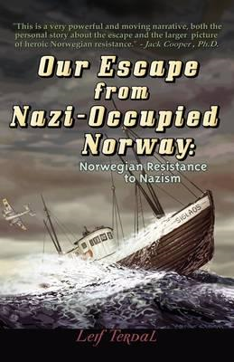 Our Escape From Nazi-Occupied Norway (BOK)