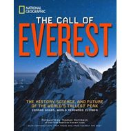 The Call of Everest: The History, Science, and Future of the World's Tallest Mountain (BOK)
