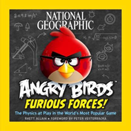Angry Birds: Furious Forces: The Physics at Play in the World's Most Popular Game (BOK)