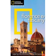 National Geographic Traveler: Florence and Tuscany (BOK)