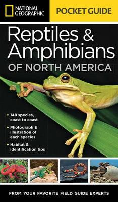 National Geographic Pocket Guide to Reptiles and Amphibians (BOK)