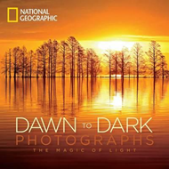 National Geographic Dawn to Dark Photographs (BOK)