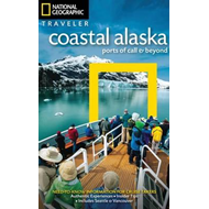 National Geographic Traveler: Coastal Alaska (BOK)