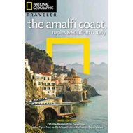 NG Traveler: The Amalfi Coast, Naples and Southern Italy, 3r (BOK)