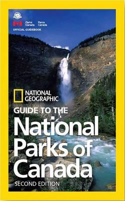 NG Guide to the National Parks of Canada, 2nd Edition (BOK)