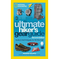Ultimate Hiker's Gear Guide, 2nd Edition (BOK)