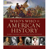 Who's Who in American History: Leaders, Visonaries, and Icon (BOK)