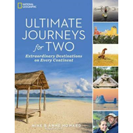 Ultimate Journeys for Two: Extraordinary Destinations on Eve (BOK)
