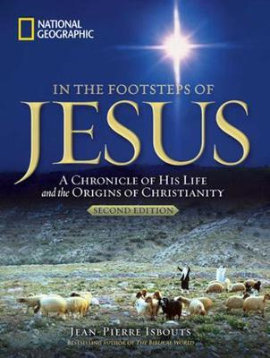 In the Footsteps of Jesus: A Journey Through His Life (BOK)