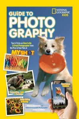 National Geographic Kids Guide to Photography (BOK)